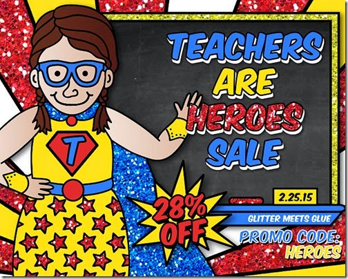 Teachers are Heroes Sale at Teachers Pay Teachers means 28% off of a HUGE selection of quality teaching resources from Raki's Rad Resources.
