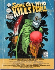 Some-Guy-Who-Kills-People-poster1