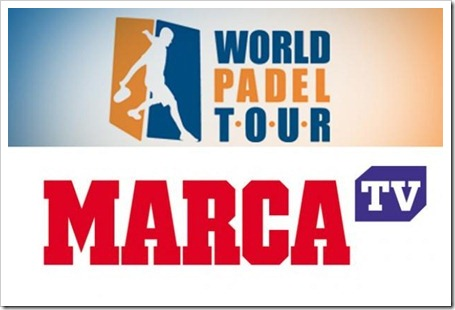 World Padel Tour y Marca TV juntos para la difusión del mayor circuito profesional.