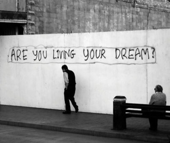are you living your dream