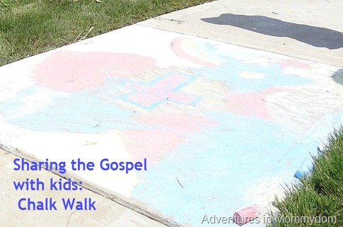 Sharing the Gospel with kids Chalk Walk