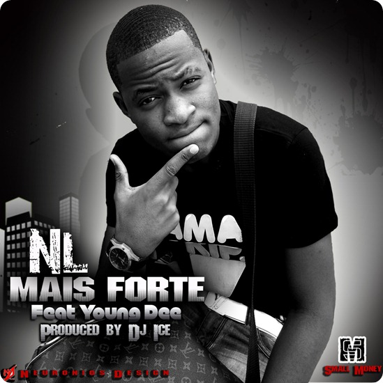 NL - Mais Forte Feat Yung D