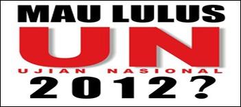cara-gampang-lulus-ujian-nasional-2012