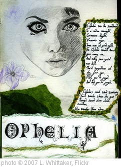'Ophelias story' photo (c) 2007, L. Whittaker - license: http://creativecommons.org/licenses/by/2.0/