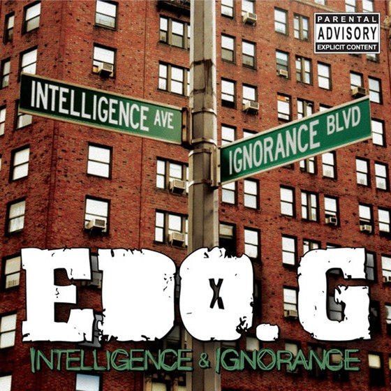 EDO.G - Intelligence & Ignorance (2013) 