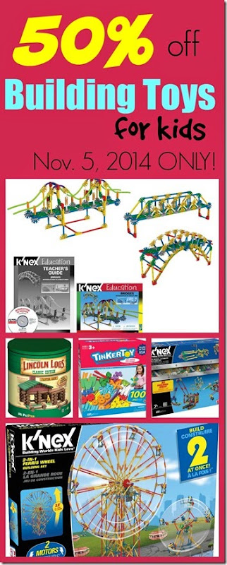 Toy Deals - 50 off building toys today only!
