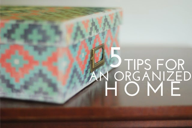 5 Tips for an Organized Home