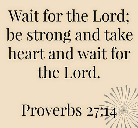 Wait for the Lord[4]