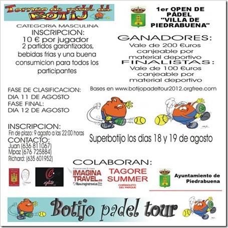 1er Open de Pádel Botijo Piedrabuena 2012, 11 y 12 de agosto de 2012.