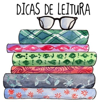 DICAS DE LEITURA