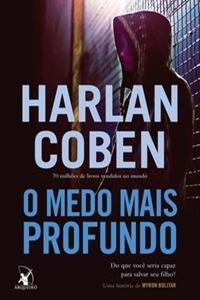 O Medo Mais Profundo, por Harlan Coben