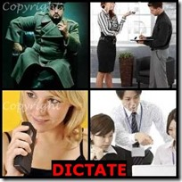 DICTATE- 4 Pics 1 Word Answers 3 Letters