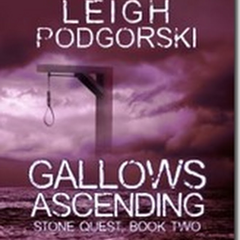 Orangeberry Book Of The Day – Gallows Ascending (Stone Quest) by Leigh Podgorski