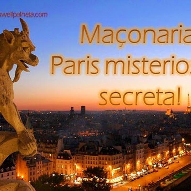 Maçonaria: Paris misteriosa e secreta!