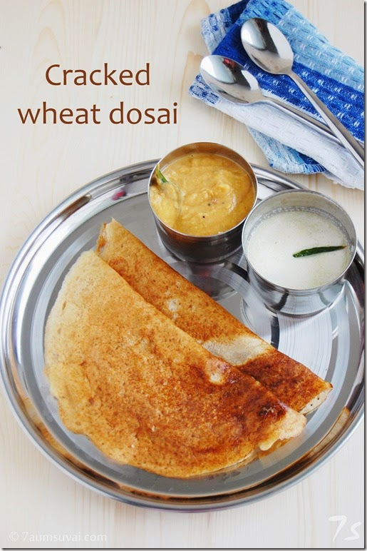 Cracked wheat dosai