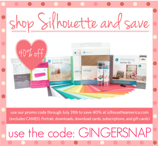 #Silhouette promotion July 2013 use code GINGERSNAP until July 31st