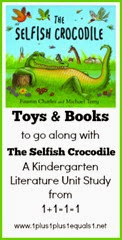 Toys and Books to go along with The Selfish Crocodile Kindergarten Unit