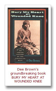 an overview of the book bury my heart at wounded knee by dee brown Bury my heart at wounded knee: an indian history of the american west dee brown 1970 introduction plot summary themes historical overview critical overview.