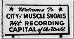 City of Muscle Shoals Hit recording Capital of the world