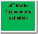 10th Maths Trigonometry Definition formulas