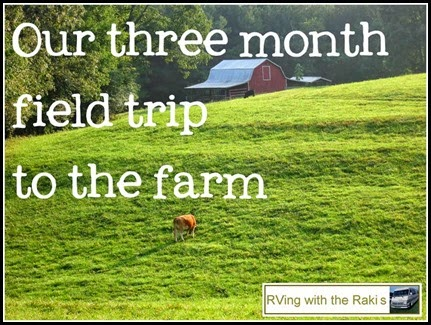 We spent three months on Thus Far Farm, living a field trip with our kids.  RVing with the Rakis.