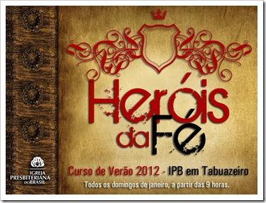 cartaz herois da fé