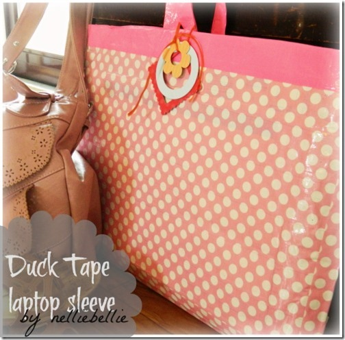 duck tape laptop sleeve craft tutorial