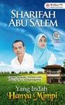 Yang Indah Hanya Mimpi by Sharifah Abu Salem