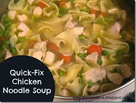 Quick-Fix Chicken Noodle Soup - The Cozy Nook