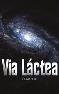 Via-Láctea, por Olavo Bilac