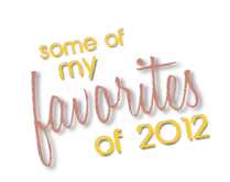favorites of 2012