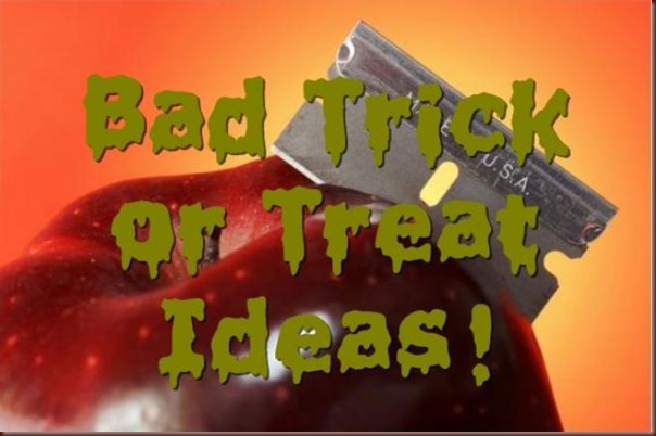 bad trick or treat ideas