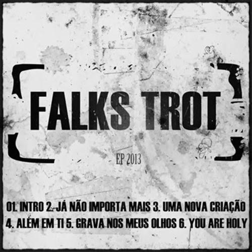 Falks Trot - EP (2013)