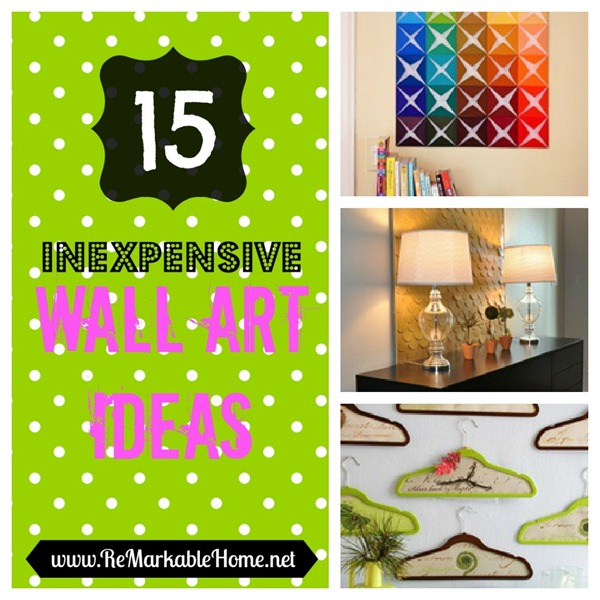 15 Inexpensive Wall Art Ideas @ ReMarkableHome.net