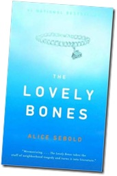 The Lovely Bones; Alice Sebold