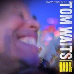 Tom Waits - Bad As Me [2011][New Album] @320Kpbs
