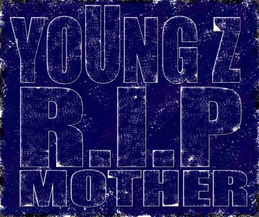 Pict. YoUng_Z R.I.P Mother