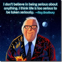 Ray-Bradbury-On-Being-Serious