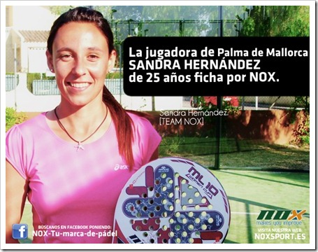 La jugadora Sandra Hernández Camacho de Palma Mallorca, ficha por la firma NOX.