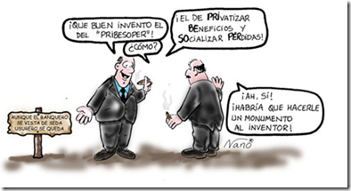 Socializar perdidas privatizar beneficios