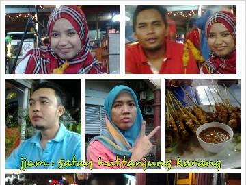 Dinner @ Satay Hut,Tanjung Karang.