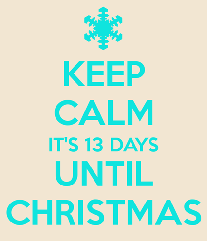 keep-calm-its-13-days-until-christmas-1