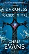 a darkeness forged in fire