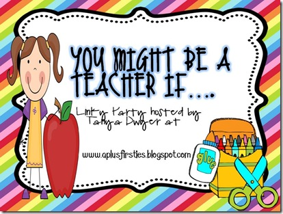 you might be a teacher linky