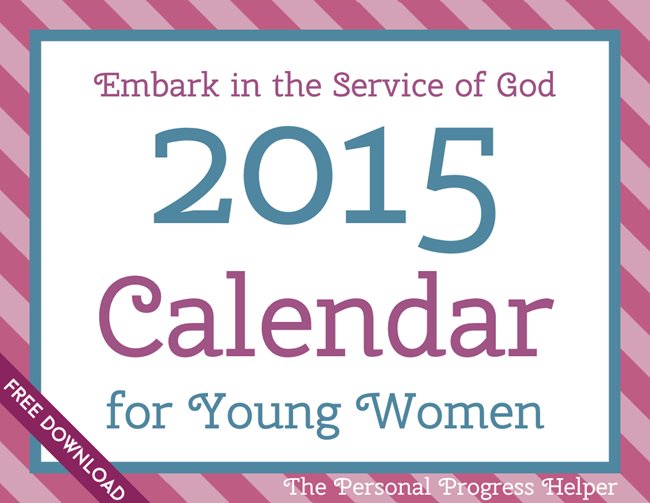 Embark in the Service of God 2015 Calendar for Young Women Free Download