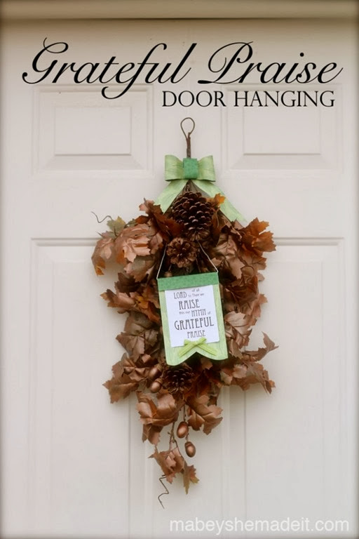 Grateful Praise Door Hanging from Maybey She Made It #Thanksgiving #Gratitude