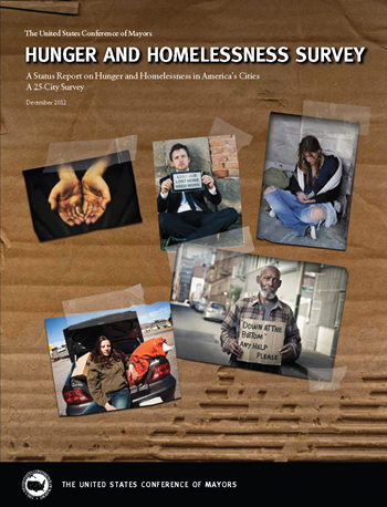 Cover of 'Hunger and Homelessness Survey: A Status Report on Hunger and Homelessness in America's Cities'. The U.S. Conference of Mayors, December 2012