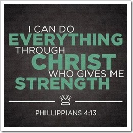 I can do everything through Chris who gives me strength