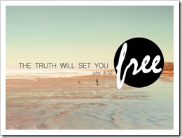 The truth with set me free