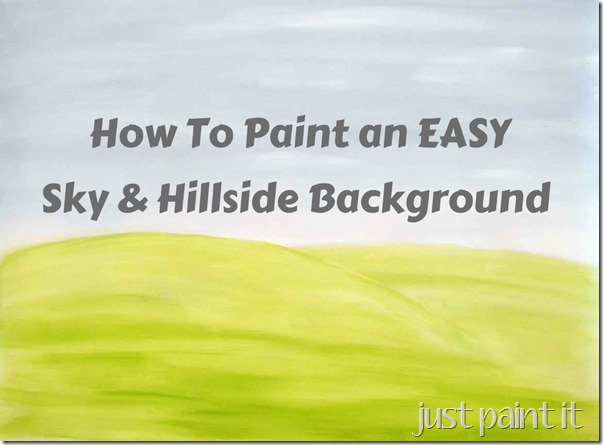 How To Paint an EASY Sky & Hillside Background